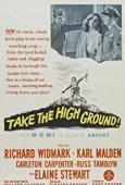 Subtitrare Take the High Ground! (1953)