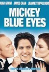 Subtitrare Mickey Blue Eyes (1999)