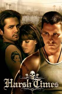 Subtitrare Harsh Times (2005)