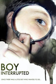 Subtitrare Boy Interrupted (2008)