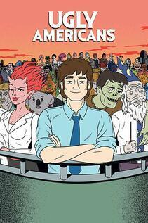 Subtitrare Ugly Americans - Sezonul 1 (2010)