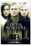 Subtitrare Enter Nowhere (2011)