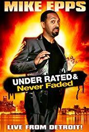 Subtitrare Mike Epps: Under Rated... Never Faded & X-Rated (2009)