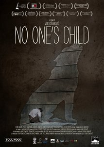 Subtitrare No One's Child/Nicije dete  (2014)