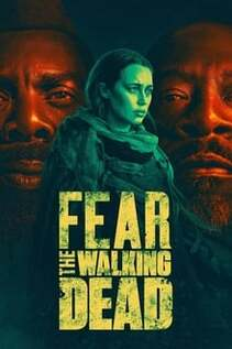 Subtitrare Fear the Walking Dead - Sezonul 6 (2015)