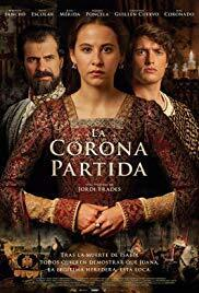 Subtitrare La Corona Partida  /  The Broken Crown (2016)