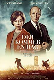 Subtitrare The Day Will Come  /  Der Kommer en Dag (2016)