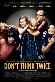 Subtitrare Don't Think Twice (2016)