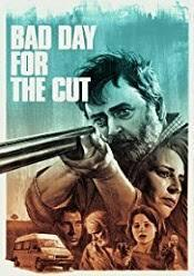 Subtitrare Bad Day for the Cut (2017)