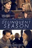 Subtitrare The Delinquent Season (2017)