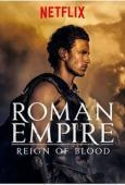 Subtitrare Roman Empire: Reign of Blood - Sezonul 2 (2016)