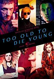 Subtitrare Too Old to Die Young - Sezonul 1 (2019)