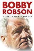 Subtitrare Bobby Robson: More Than a Manager (2018)