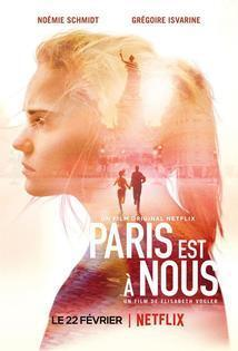 Subtitrare Paris is Us (Paris est à nous) (2019)