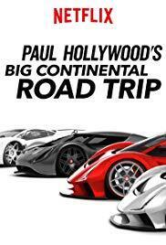Subtitrare Paul Hollywood's Big Continental Road Trip - Sezonul 1 (2017)