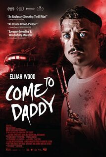 Subtitrare Come to Daddy (2019)
