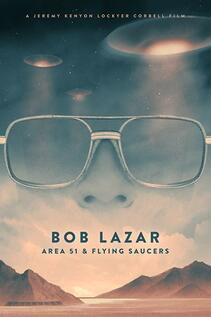Subtitrare Bob Lazar: Area 51 & Flying Saucers